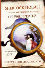 book cover image for Sherlock Holmes and the Case of the Sword Princess